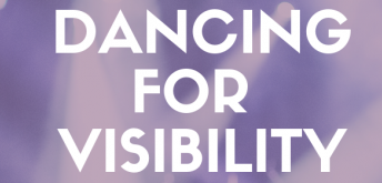 Dancing for Visibility