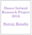 Dance Ireland Research Project 2016 Survey Results